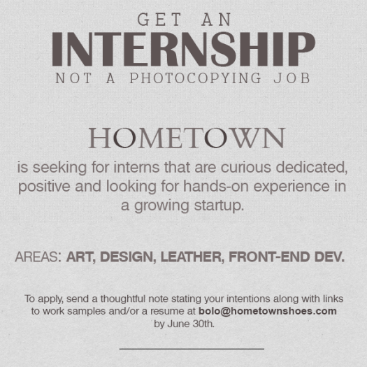 to apply send a brief note of interest along with your work sample rsum at bolohometownshoescom by june 30th - Advertising Internship Sample Resume